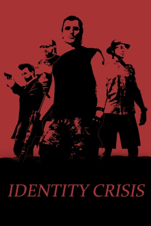 Watch Identity Crisis Full Movie Streaming Carltoncinema