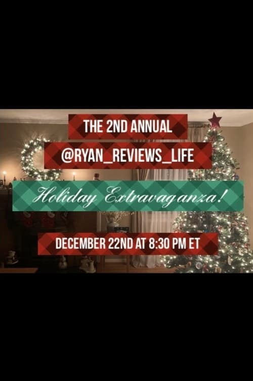 The 2nd Annual Ryan_Reviews_Life Holiday Extravaganza