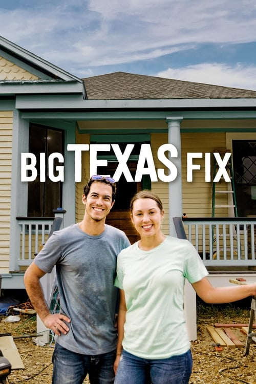 Big Texas Fix (2019)