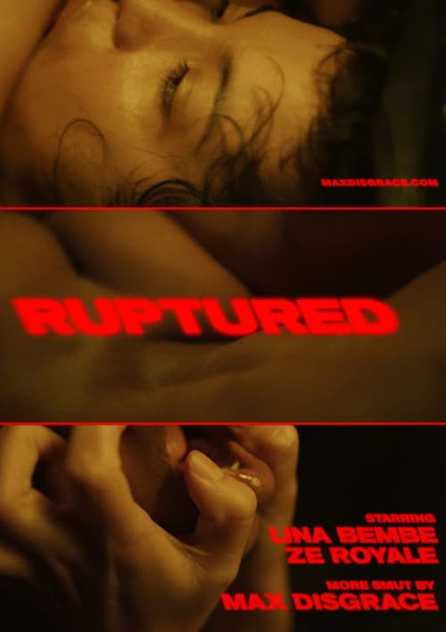 Ruptured
