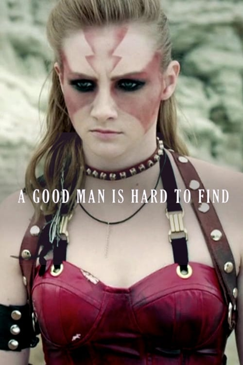 A Good Man Is Hard to Find (2012)