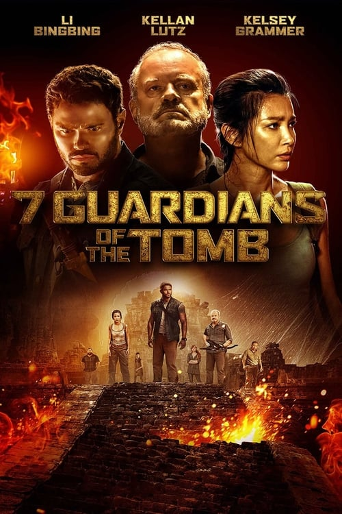 Voir 7 Guardians of the Tomb (2018) streaming vf