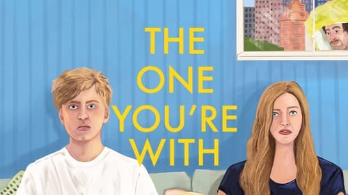 The One You're With Download Full