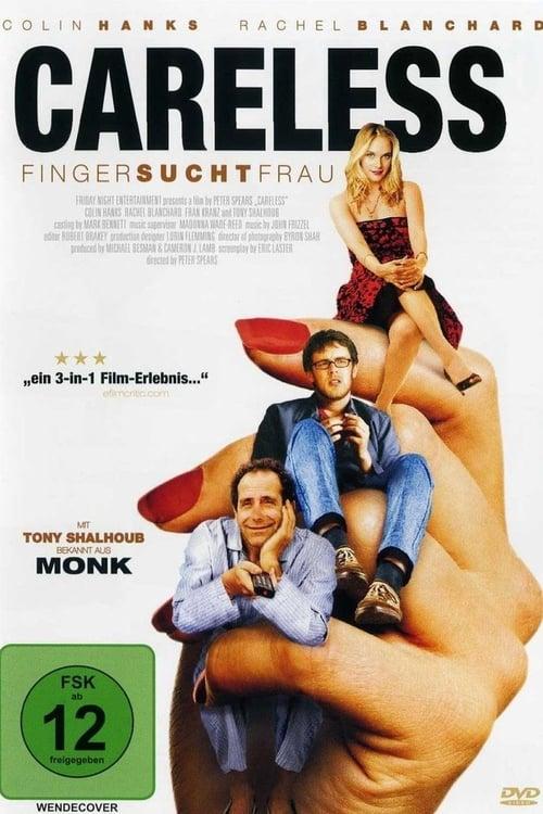 Poster von Careless - Finger sucht Frau