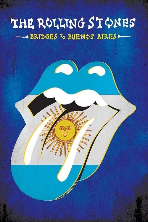 Filme The Rolling Stones - Bridges To Buenos Aires Dublado Em Português