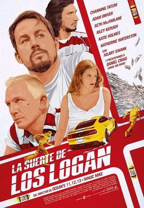 Mira La Película La suerte de los Logan Con Subtítulos En Línea