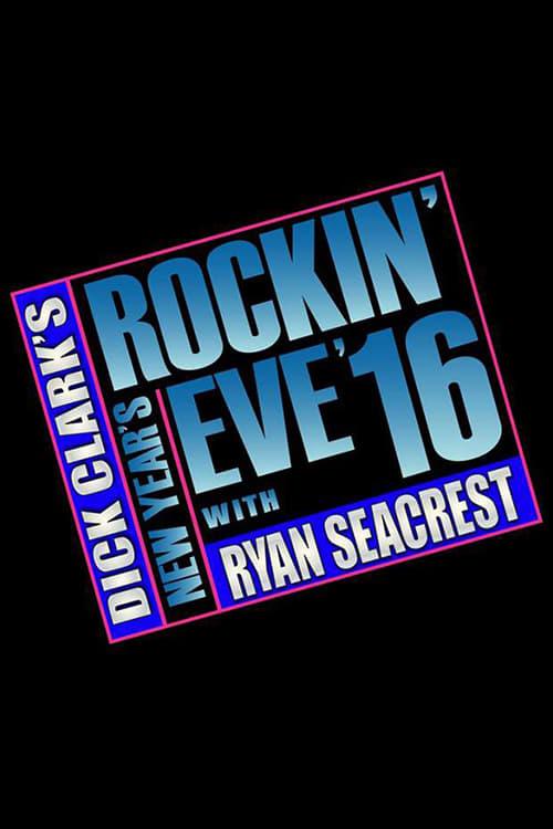 Dick Clark's New Year's Rockin' Eve with Ryan Seacrest: 2015