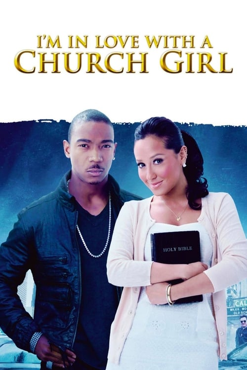 I'm in Love with a Church Girl ( I'm in Love with a Church Girl )