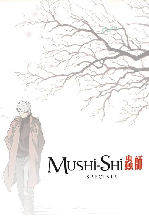 Mushi-Shi: Specials