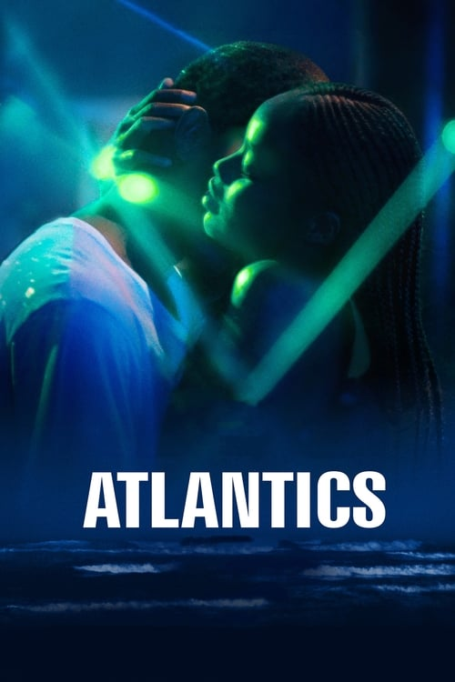 Streaming Atlantics (2019) Movie Free Online