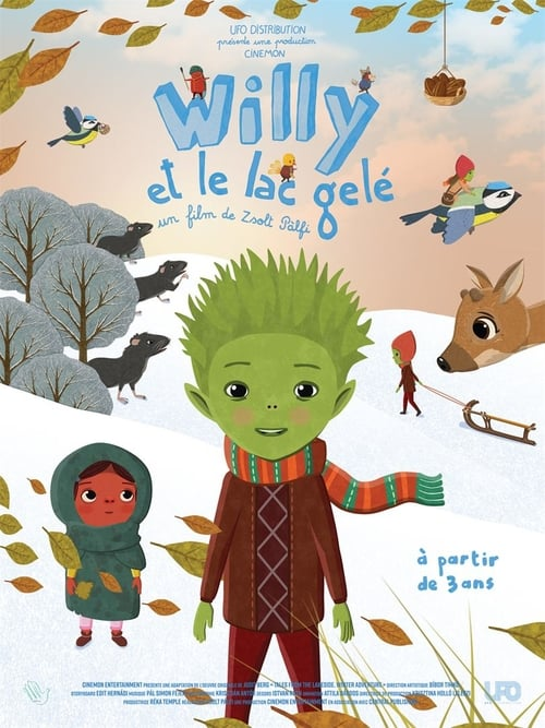 Willy and the guardians of the Lake : tales from the lakeside winter adventure (2019)