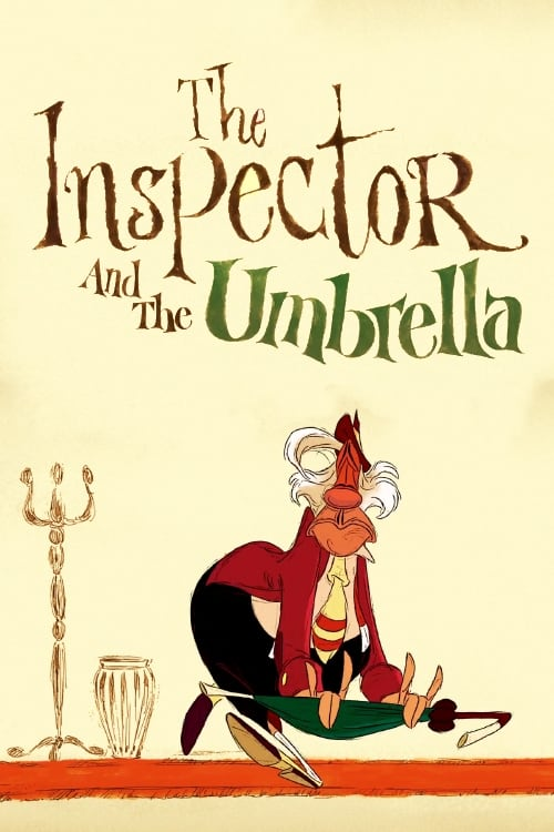 Visualiser The Inspector and the Umbrella (2016) streaming