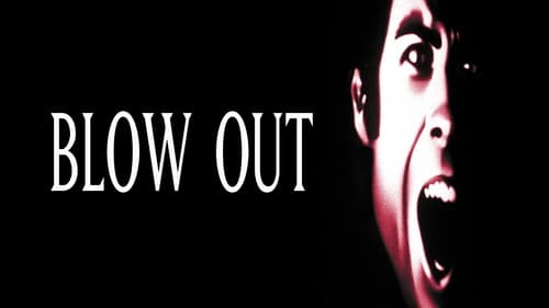 Blow Out - Murder has a sound all of its own! - Azwaad Movie Database