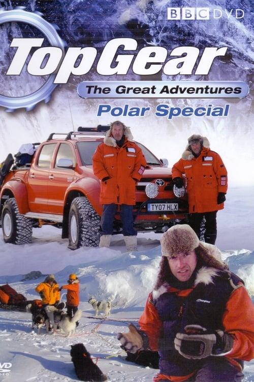 Top Gear: Polar Special (2007) Poster