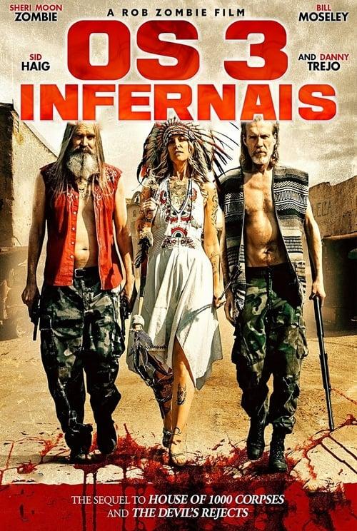 Assistir Os 3 Infernais - HD 720p Legendado Online Grátis HD