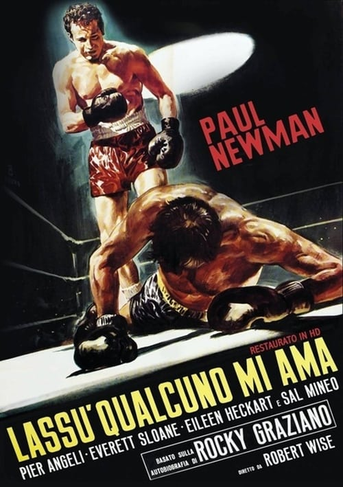 Lassù qualcuno mi ama (1956)