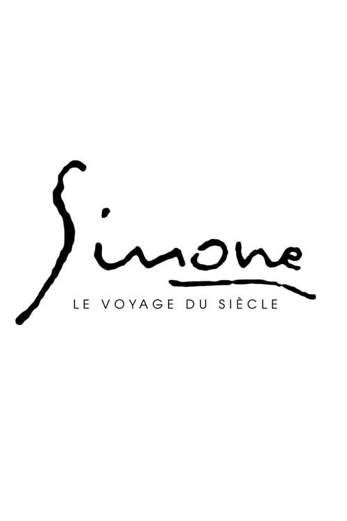 Simone, The Journey of the Century