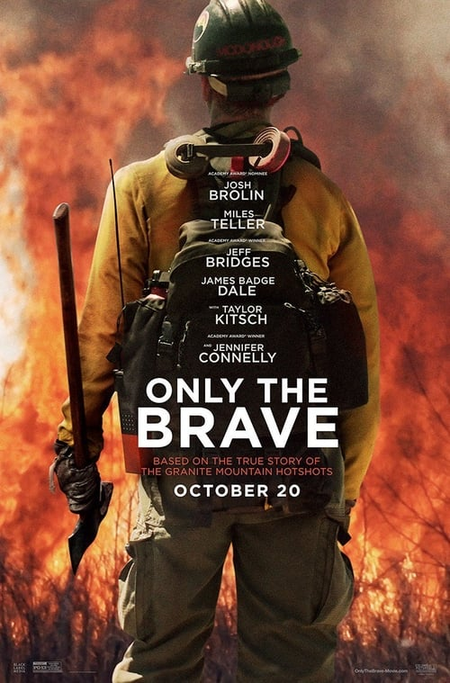Only the Brave Full Episodes Watch Online
