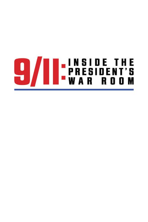 9/11: Inside the President's War Room