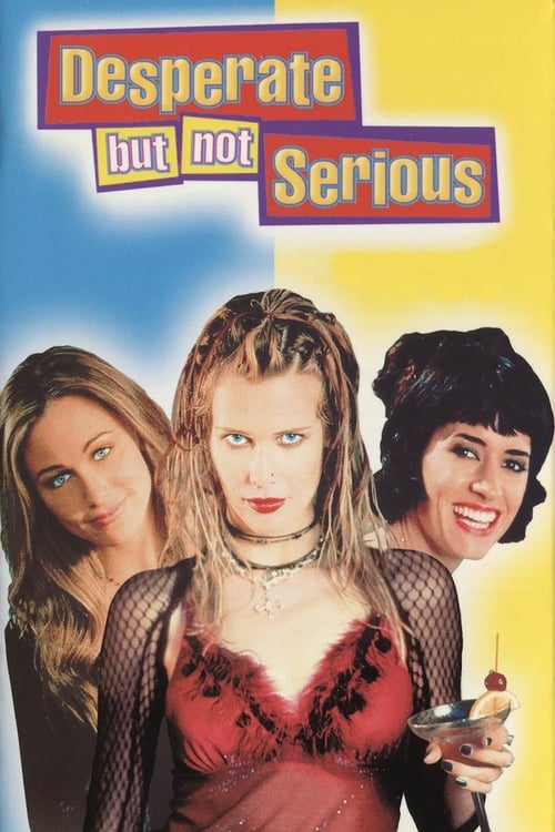 Desperate But Not Serious (2000)