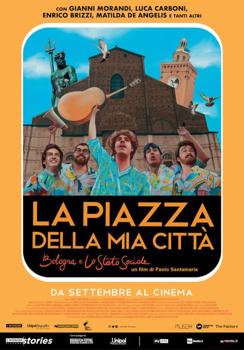 La piazza della mia città - Bologna e Lo Stato Sociale poster