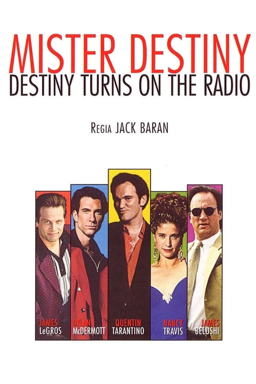 Regarder Le Film Destiny Turns on the Radio Gratuit En Ligne