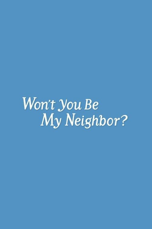you immediately watch Won't You Be My Neighbor? or download