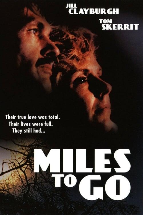 Lataa Elokuva Miles to Go… Täysin Ilmaiseksi