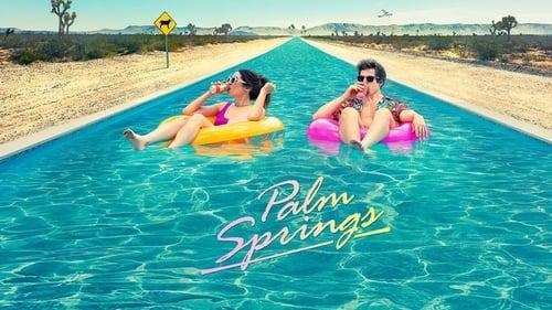 Palm Springs - Live like there's no tomorrow - Azwaad Movie Database