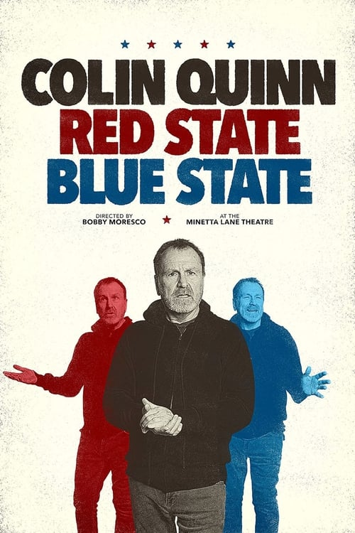 Largescale poster for Colin Quinn: Red State, Blue State