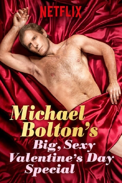 Michael Bolton's Big, Sexy Valentine's Day Special (2017) Poster