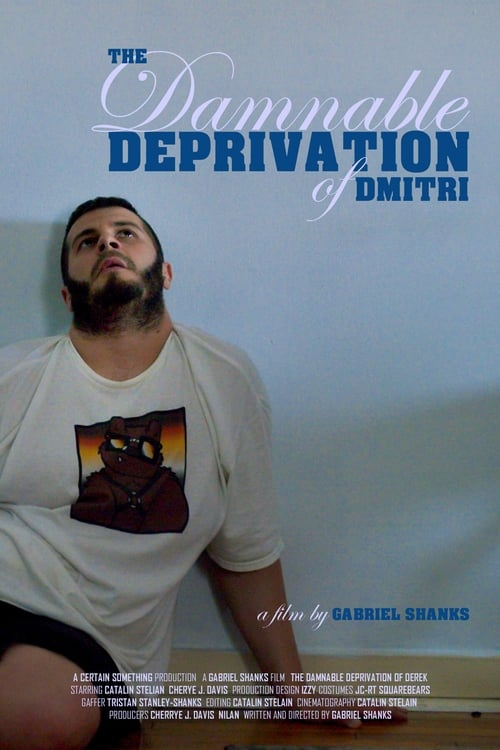 The Damnable Deprivation of Dmitri