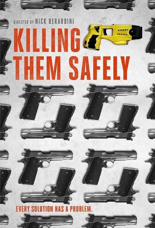 Killing Them Safely (2015) Poster