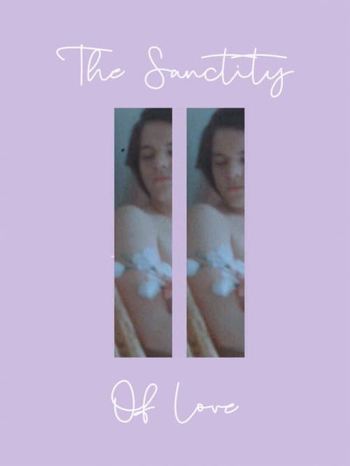 The Sanctity of Love