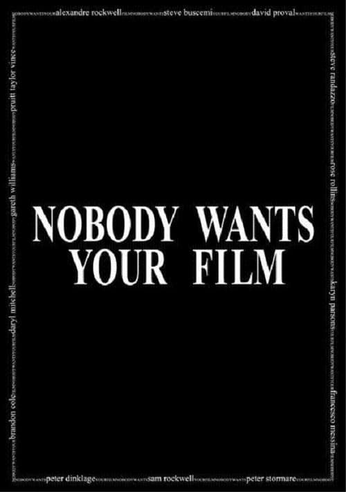 Película Nobody Wants Your Film Con Subtítulos