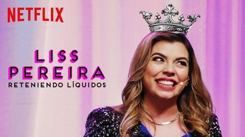 Liss Pereira: Renteniendo Liquidos