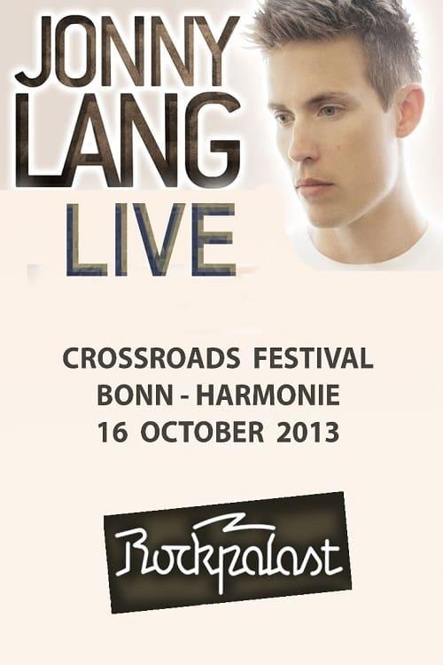 Jonny Lang Crossroads Festival Rockpalast 2013 (2013)