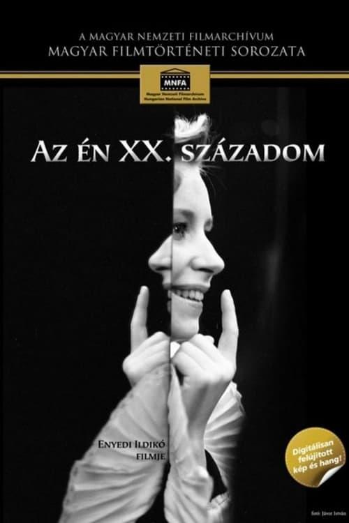 Watch Az én XX. századom En Español