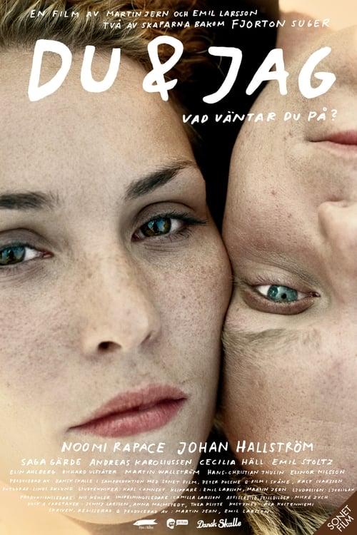 Film Du & jag En Français En Ligne