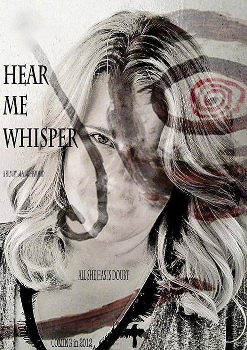 Mira Hear Me Whisper En Buena Calidad Hd