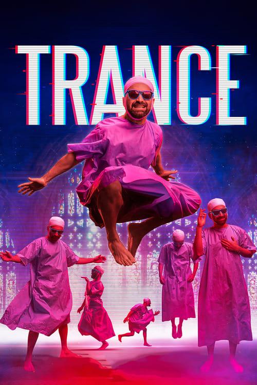 Watch Trance (2020) Best Quality Movie