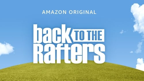 Vuelven los Rafters (2021) Back to the Rafters