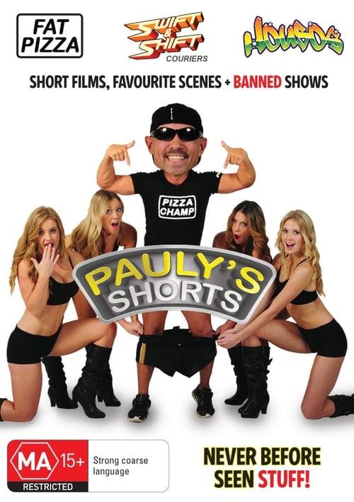 Pauly's Shorts (2013)