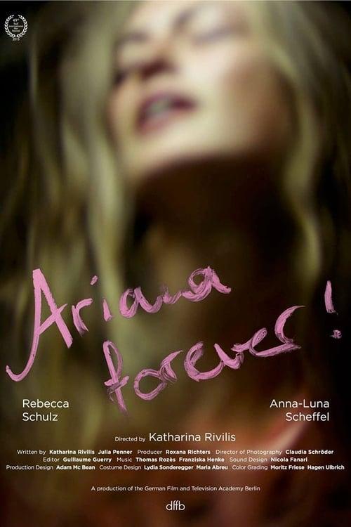 Assistir Ariana forever! Online Grátis