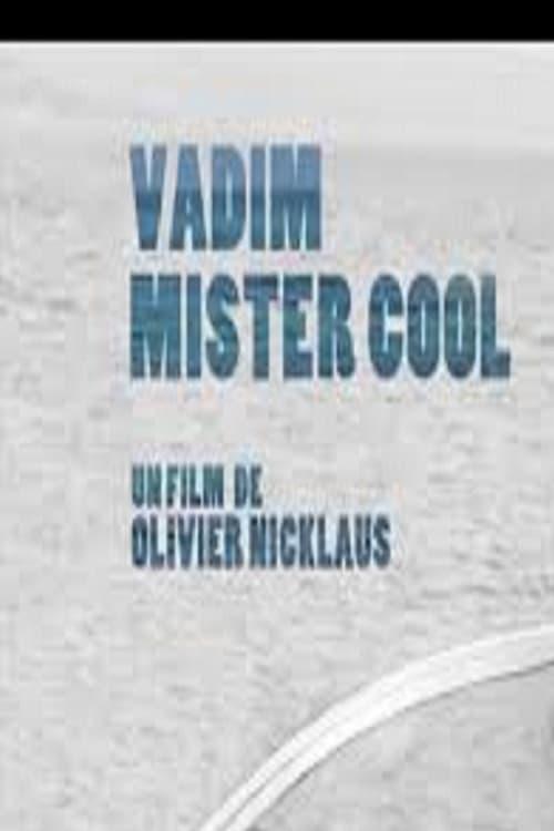 Mira Vadim Mister Cool En Buena Calidad Gratis