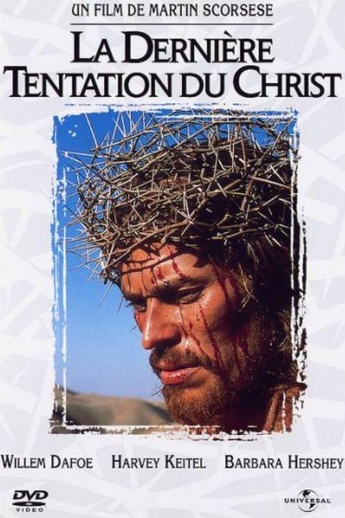 Voir La Dernière Tentation du Christ (1988) streaming film en français