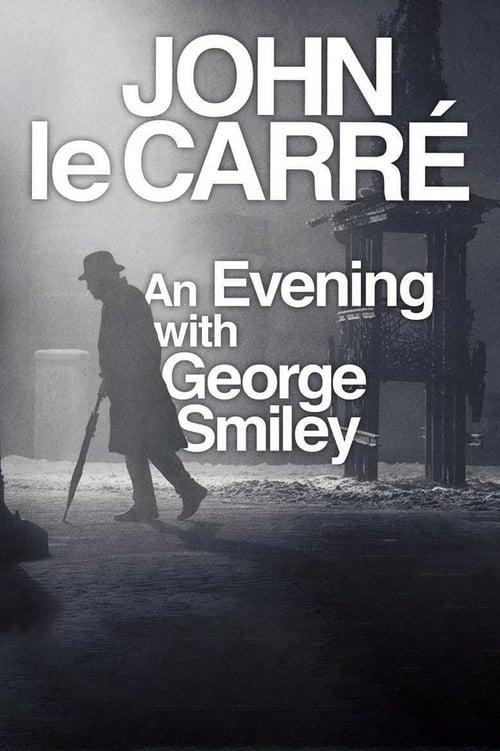 John le Carré: An Evening with George Smiley (2017)