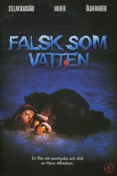 False as Water (1985)
