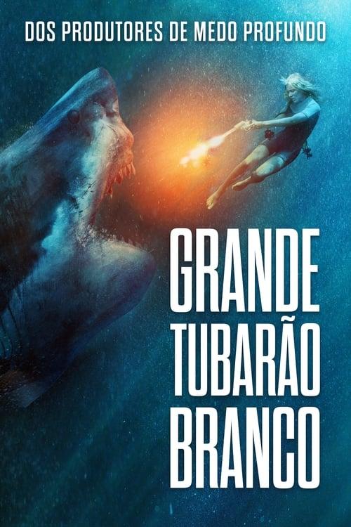 Assistir Grande Tubarão Branco - HD 720p Dublado Online Grátis HD