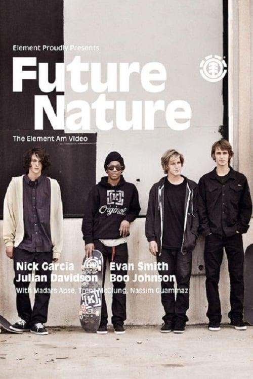 Filme Future Nature - Element Skateboards Streaming